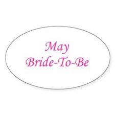 May Bride To Be Oval Decal