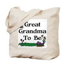 Great Grandma To Be Gardener Tote Bag