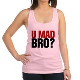 You Mad Bro? Racerback Tank Top