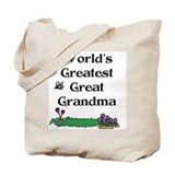 World's Greatest Great Grandm Tote Bag