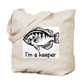 I'm a keeper Tote Bag