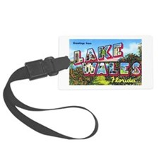 Lake Wales Florida Greetings Luggage Tag