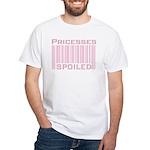 Princesses Spoiled White T-Shirt