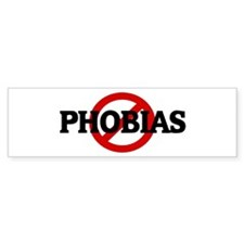 Anti PHOBIAS Bumper Bumper Sticker