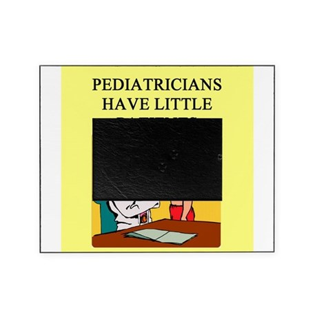 Pediatrician joke gifts apparel picture frame by for Living room joke