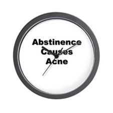 Abstinence Causes Acne Wall Clock