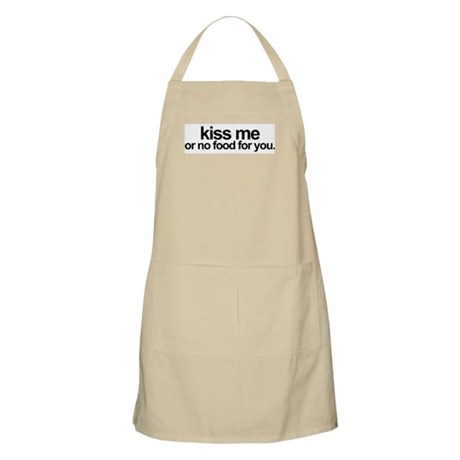 Kiss Me or No Food For You - BBQ Apron