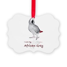 i love african greys Ornament
