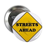 "Streets Ahead 2.25"" Button"