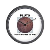 Pluto Still a Planet to me Wall Clock