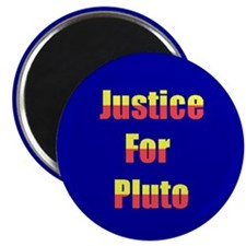 Justice For Pluto Magnet