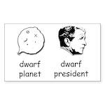 Dwarf President Bumper Sticker
