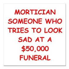 "MORTician Square Car Magnet 3"" x 3"""