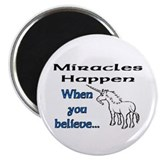 Miracles Happen! Magnet