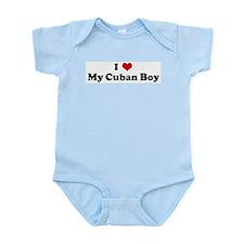 I Love My Cuban Boy Infant Creeper