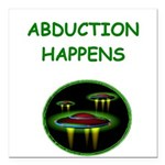 funny alien abduction ufo joke Square Car Magnet 3
