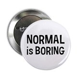 Normal Boring 2.25&quot; Button