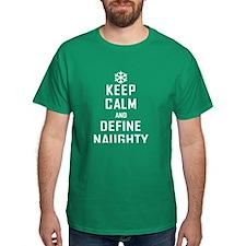 Keep Calm Define Naughty T-Shirt