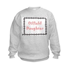 Oilfield Daughter Sweatshirt