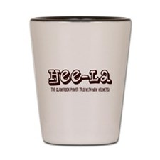 HEE-LA Shot Glass