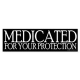 Medicated Bumper Bumper Sticker