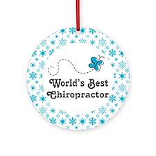 Worlds Best Chiropractor Ornament (Round)