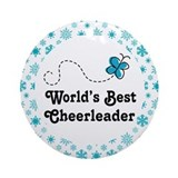 Cheerleader (Worlds Best) Gift Ornament (Round)