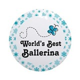 Ballerina (Worlds Best) Gift Ornament (Round)