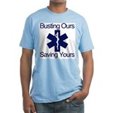 Busting Ours, Saving Yours Shirt