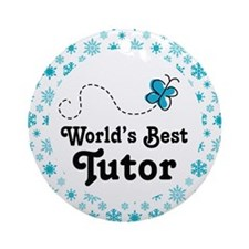 Worlds Best Tutor Ornament (Round)