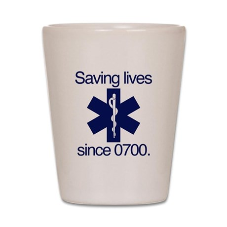 Saving lives since 0700. Shot Glass
