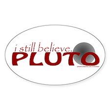 Pluto - Still Believe Oval Decal