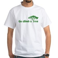 Go Climb a Tree T-Shirt