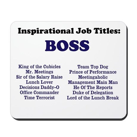 Great Boss Quotes Man boss funny job titles amp