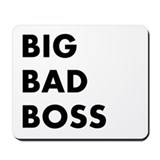 Big Bad Boss Scary Name Mousepad