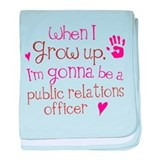 Future Public Relations Officer baby blanket