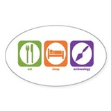Eat Sleep Archaeology Oval Decal
