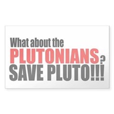 Save the Plutonians v.2 Rectangle Decal