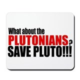 Save the Plutonians v.2 Mousepad