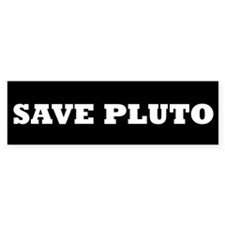SAVE PLUTO Bumper Bumper Sticker