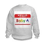 Baby A Kids Sweatshirt