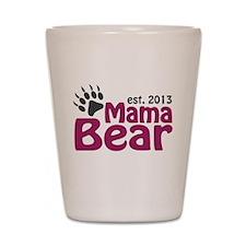 Mama Bear Claw Est 2013 Shot Glass