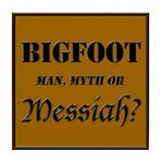 Bigfoot Messiah Tile Coaster