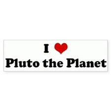 I Love Pluto the Planet Bumper Bumper Sticker