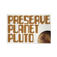 Preserve Planet Pluto Rectangle Magnet