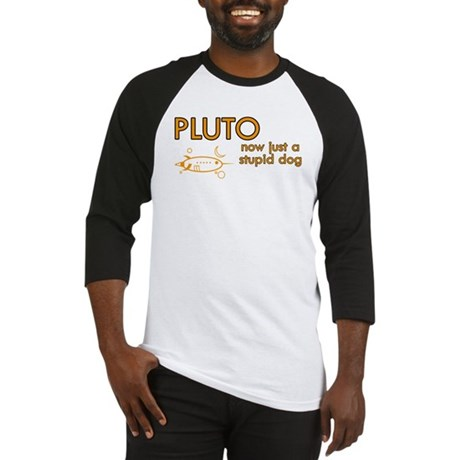 Pluto - Stupid Dog Baseball Jersey