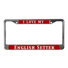 I Love My English Setter License Plate Frame
