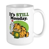 IT'S STILL MONDAY Ceramic Mugs