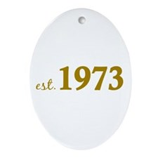 Est 1973 (Born in 1973) Ornament (Oval)