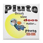Pluto 1930-2006 Tile Coaster